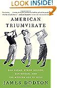 #5: American Triumvirate: Sam Snead, Byron Nelson, Ben Hogan, and the Modern Age of Golf