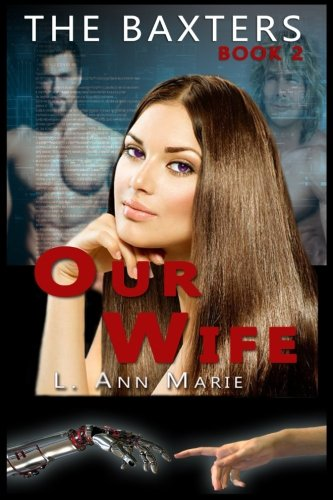 The Baxters: Our Wife: Book 2: Volume 2