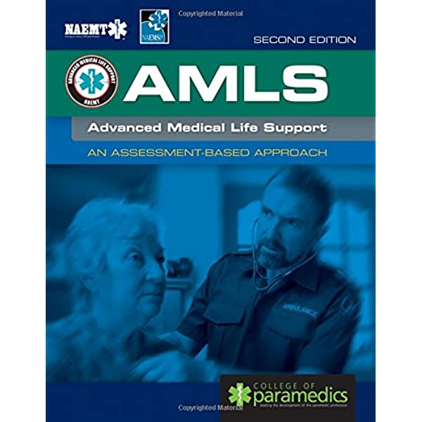 AMLS United Kingdom: Advanced Medical Life Support: Amazon.co.uk: NAEMT  National Assn of Emergency Medical Technicians: 9781284148879: Books