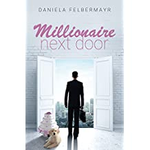 Millionaire next Door: Der Traummann von nebenan