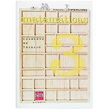 Proyecto Trotamundos. Mateméticas 3º E.P. Cuaderno de Trabajo. - 9788467504583