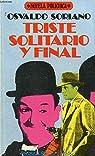 Triste, solitario y final par Soriano