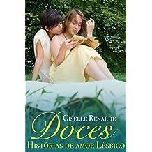 Doces Histórias de Amor Lésbico (Portuguese Edition)