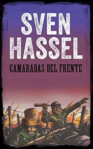 CAMARADAS DEL FRENTE: Edición española (Sven Hassel serie bélica) (Spanish Edition)