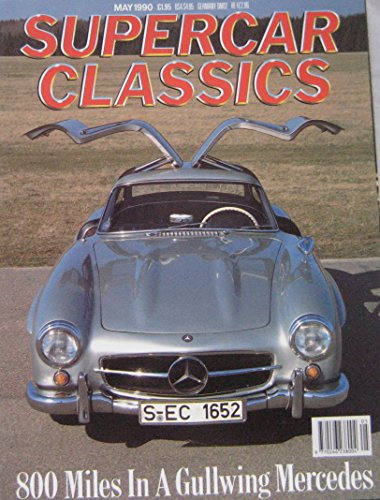 supercar-classics-magazine-05-1990-featuring-mercedes-300sl-bmw-z1-healeyhispano-suiza