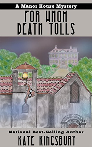 for-whom-death-tolls-manor-house-mystery-book-3