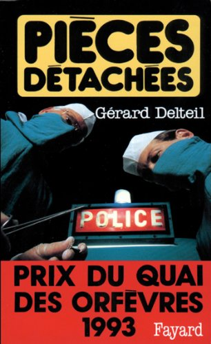 Pièces détachées : Prix du quai des orfèvres 1993 (Policier)