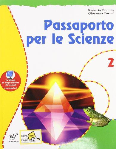 Passaporto per le scienze. Con materiali per il docente. Per la Scuola media: 2