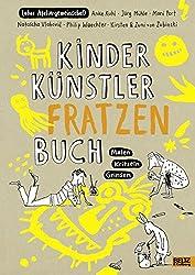 Kinder Künstler Fratzenbuch: Malen - Kritzeln - Grinsen