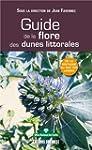Guide de la flore des dunes littorale...