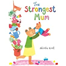 The Strongest Mum