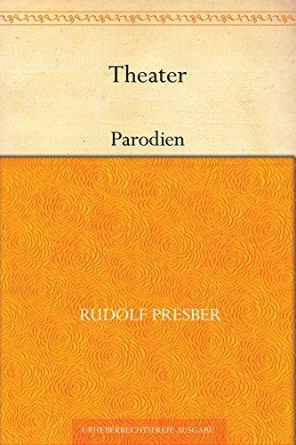 Theater. Parodien
