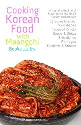 Cooking Korean Food with Maangchi: Book 1, 2, & 3 (English Edition)
