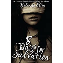8 Days For Salvation