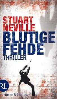 Blutige Fehde: Thriller (Jack-Lennon-Reihe 2) von [Neville, Stuart]