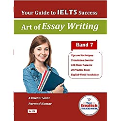 IELTS Writing Task 2 (Art of Essay Writing)
