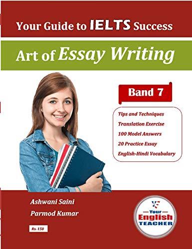 IELTS Writing Task 2 (Art of Essay Writing)