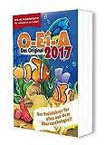 O-Ei-A 2017 - Das Original - Der Preisführer für alles aus dem Überraschungsei!: Jetzt mit Verkaufsratgeber - wie verkau