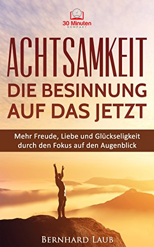 Kostenlose Ebooks Download Download Achtsamkeit Die Besinnung Auf