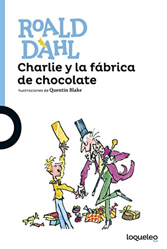 Charlie y la fábrica de chocolate por Roald Dahl