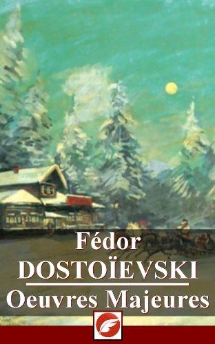 Fdor Dostoevski: Oeuvres Majeures - 29 titres