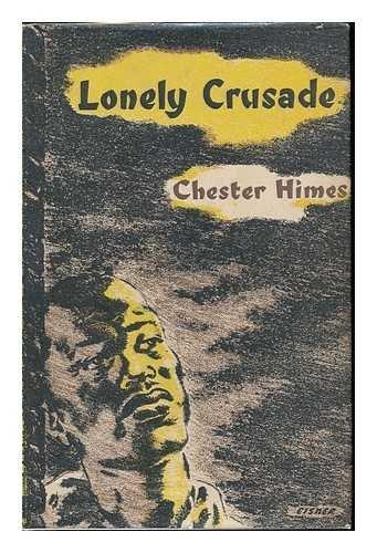 Lonely crusade