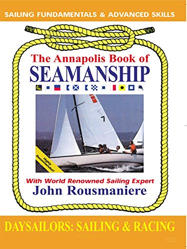 The Annapolis Book of Seamanship - Day Sailors Sailing [OV]
