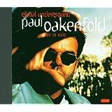 Global Underground Vol. 4 - Paul Oakenfold Live In Oslo