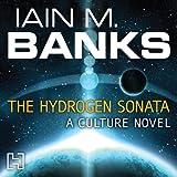 The Hydrogen Sonata: Culture, Book 10