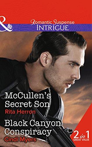 Mccullen's Secret Son: McCullen's Secret Son / Black Canyon Conspiracy (The Heroes of Horseshoe Creek, Book 2)