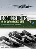 Bomber Units of the Luftwaffe 1933-45, Volume 1: A Reference Source