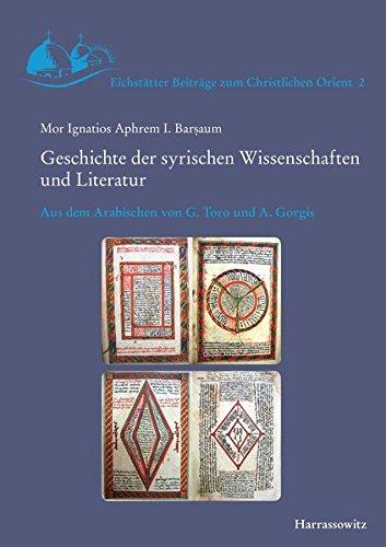 Geschichte der syrischen Wissenschaften und Literatur (Eichstätter Beiträge zum Christlichen Orient, Band 2)