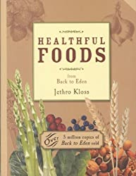 Healthful Foods: From Back to Eden