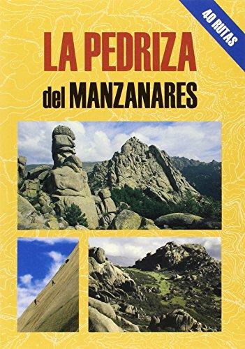 Portada del libro La Pedriza del Manzanares (Las Mejores Excursiones Por...)