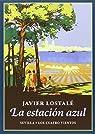 La estación azul par Lostalé