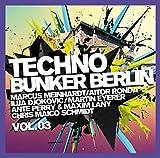 Techno Bunker Berlin Vol.3