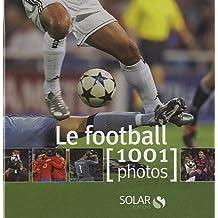 FOOTBALL 1001 PHOTOS NE