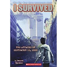 I Survived the Attacks of September 11, 2001 (I Survived #6)