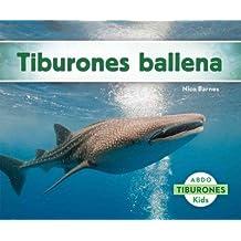 Tiburones Ballena (Tiburones / Sharks)