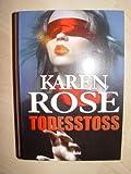 Todesstoss - Karen Rose