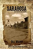 Saragosa: Revised and Expanded