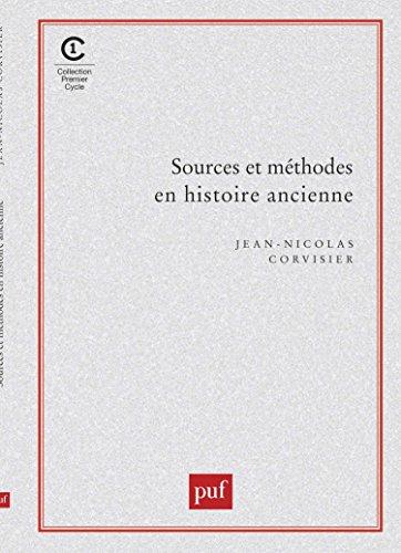 Sources et méthodes en histoire ancienne