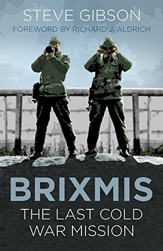 BRIXMIS: The Last Cold War Mission (Espionage) (20th Special Forces Group)