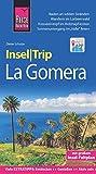 Reise Know-How InselTrip La Gomera: Reiseführer mit Insel-Faltplan und kostenloser Web-App - Dieter Schulze