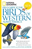 (National Geographic Field Guide to the Birds of Western North America) By Dunn, Jon L. (Author) Paperback on 21-Oct-2008