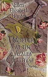 Murder At the Azalea Festival