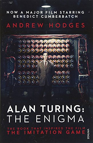 Alan Turing: The Enigma: The Book That Inspired the Film The Imitation Game