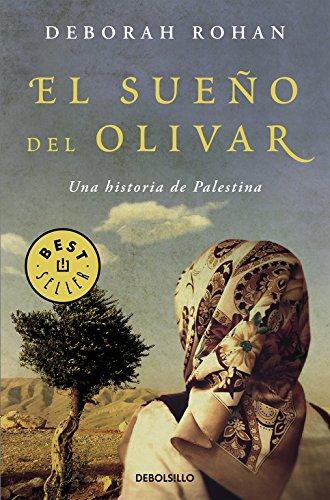 El sueño del olivar: Una historia de Palestina (BEST SELLER)
