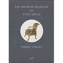 Les Meubles français du XVIIIème siècle
