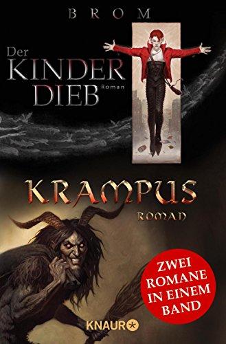 Der Kinderdieb & Krampus: Zwei phantastische Romane in einem Band (Peter-pan-feen)